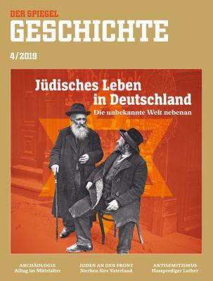 """Der_Spiegel_Geschichte_4_2019_""""Jüdisches_Leben_in_Deutschland"""""""